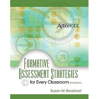 Formative Assessment Strategies for Every Classroom (2nd) by Susan M