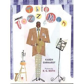 This Jazz Man (4 Paperbacks/1 CD) by Karen Ehrhardt - R G Roth - Jame