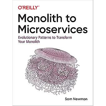 Monolith to Microservices - Evolutionary Patterns to Transform Your Mo