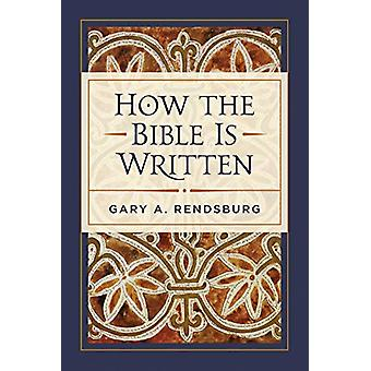 How the Bible Is Written by Gary Rendsburg - 9781683071976 Book