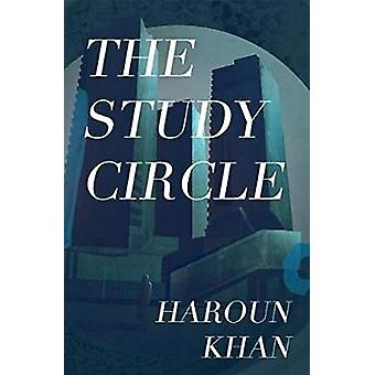 The Study Circle by Haroun Khan - 9781911585336 Book