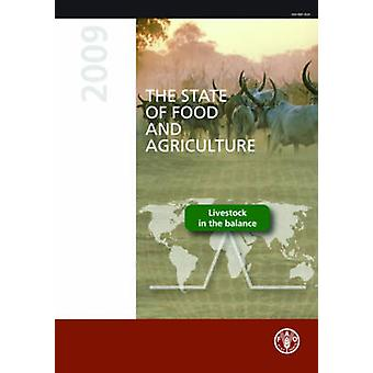 The State of Food and Agriculture - Livestock in the Balance - 2009 by