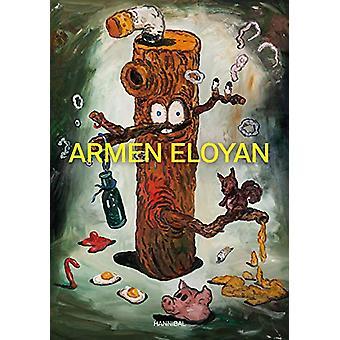 Armen Eloyan by Laurence Gateau - 9789492677891 Book