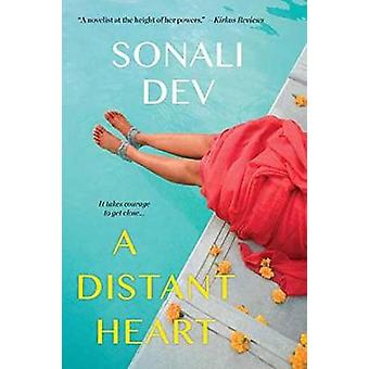A Distant Heart by Sonali Dev - 9781496705761 Book
