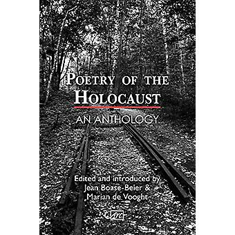 Poetry of the Holocaust - An Anthology by Jean Boase-Beier - 978191146