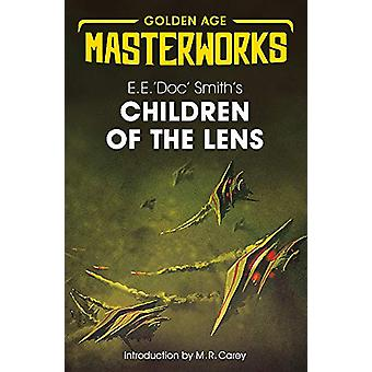 Children of the Lens by E.E. 'Doc' Smith - 9781473224735 Book