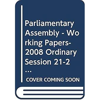 Documents Documents 1147111478 and 1148011512.  280 v. 2  Working Papers  2008 Ordinary Session by Council of Europe Parliamentary Assembly
