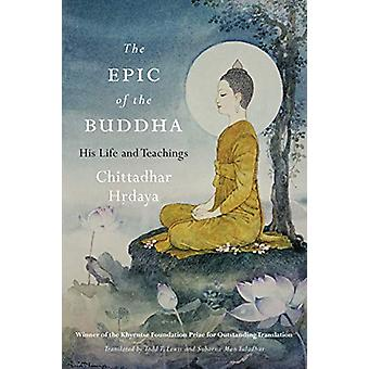 Epic of the Buddha - His Life and Teachings by Chittadhar Hrdaya - 978