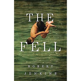 The Fell by Robert Jenkins - 9781910453742 Book