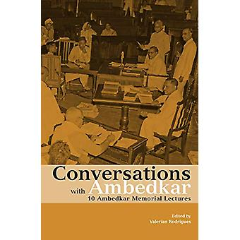 Conversations with Ambedkar - 10 Ambedkar Memorial Lectures by Valeri