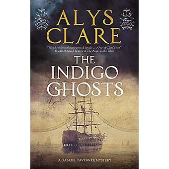 The Indigo Ghosts by Alys Clare - 9780727890276 Book