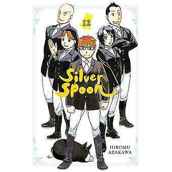Silver Spoon - Vol. 12 by Hiromu Arakawa - 9781975353131 Book