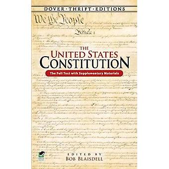 The United States Constitution  The Full Text with Supplementary Materials by Edited by Bob Blaisdell