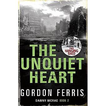 The Unquiet Heart by Ferris & Gordon Author