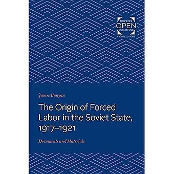 L'origine del lavoro forzato nello Stato sovietico, 1917-1921: Documenti e materiali