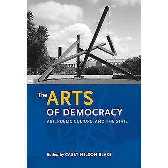 The Arts of Democracy