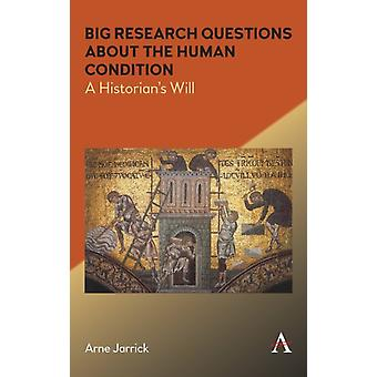 Big Research Questions about the Human Condition by Jarrick & Arne