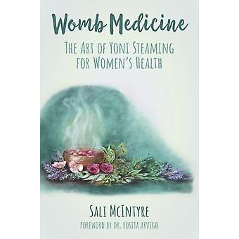 Womb Medicine-tekijä: McIntyre & Sali Sali McIntyre