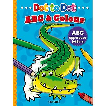 Dot to Dot ABC  Colour by Illustrated by Angela Hewitt