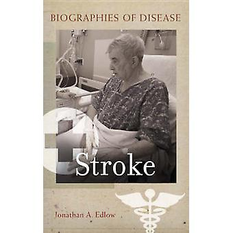 Stroke by Jonathan A. Edlow - 9780313342417 Book