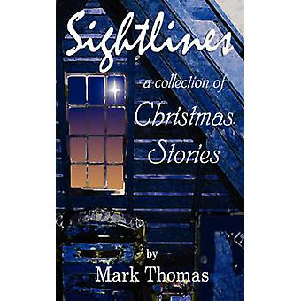 Sightlines - A Collection of Christmas Stories by Mark Thomas - 978059