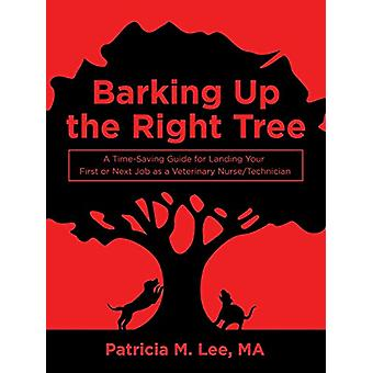 Barking up the Right Tree - A Time-Saving Guide for Landing Your First