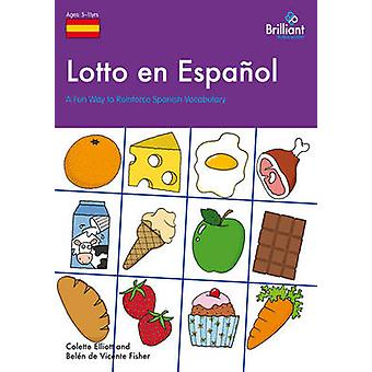 Lotto en Espanol - A Fun Way to Reinforce Spanish Vocabulary by Colett