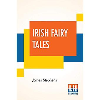 Irish Fairy Tales by James Stephens - 9789353365899 Book