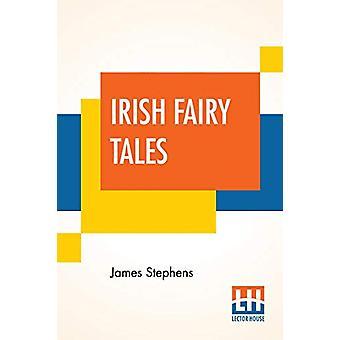 Irish Fairy Tales by James Stephens - 9789353365899 Book