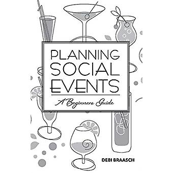 Planning Social Events by Debi Braasch
