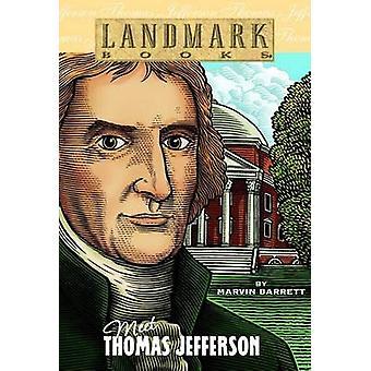 Møt Thomas Jefferson av Marvin Barrett