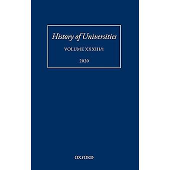 History of Universities by Edited by Mordechai Feingold