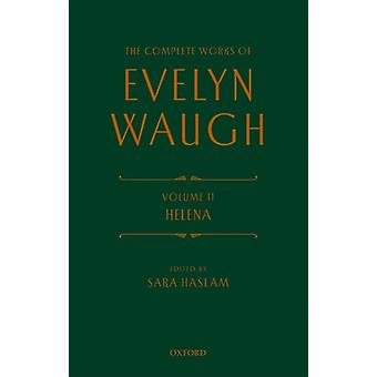 The Complete Works Evelyn Waugh Helena by Evelyn Waugh