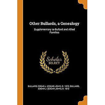 Andere Bullards, eine Genealogie: Ergänzung zu Bullard und alliierten Familien