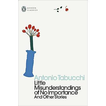 Little Misunderstandings of No Importanc by Antonio Tabucchi