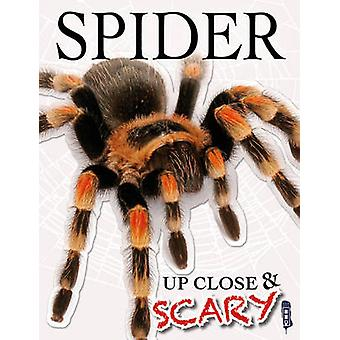 Up Close amp Scary Spider by Louise amp Richard Spilsbury