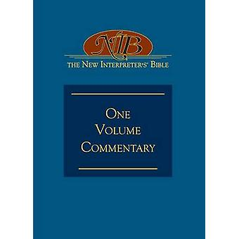 New Interpreters Commentary on the Bible v. 1 by Edited by D Petersen & Edited by Beverly Roberts Gaventa