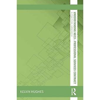 Understanding NEC3 professionele Services Contract door Kelvin Hughes