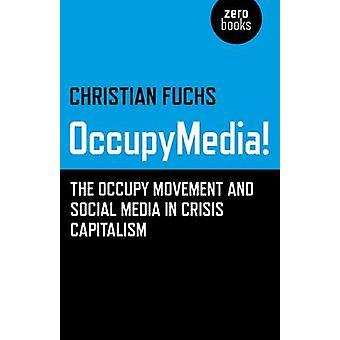 Occupymedia! -Den upptar rörlighet och sociala medier i krisen balansering
