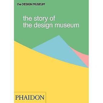 Het verhaal van het Design Museum door Tom Wilson - 9780714872537 boek