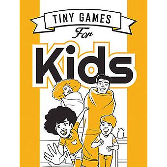 Tiny Games for Kids by Hide&Seek - Paulina Ganucheau - Savanna Ganuch