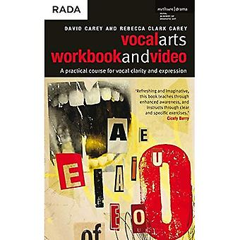 Vocal Arts arbetsboken och DVD: en praktisk kurs för att utveckla den uttrycksfulla rösten