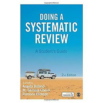 Eine systematische Überprüfung zu tun: ein Student Guide