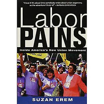 Labor Pains: Stories from Inside America's New Union Movement