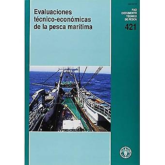 Evaluaciones Tecnico-Económicas läggs de La Pesca Maritima (Fao Documentos técnicos de Pesca y Acuicultura)
