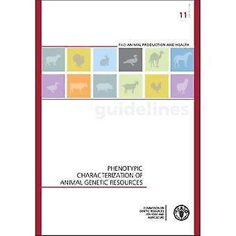Fenotypisk karakterisering av animaliska genetiska resurser (FAO animalieproduktion och hälsa riktlinjer)
