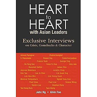 Hjärta till hjärta med asiatiska ledare: Exklusiva intervjuer på krisen, Comebacks och karaktär