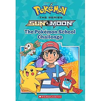 Escuela Pokemon Challenge, el (Pokemon: Alola capítulo libro #1) (Pokemon (capítulo libros))