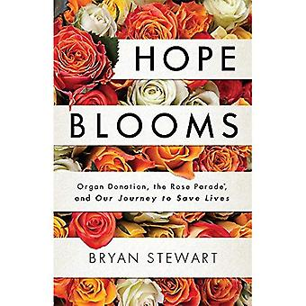 Hope Blooms: Organ Donation, the Rose Parade(r), and Our Journey to Save Lives