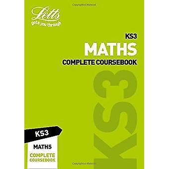 KS3 Maths Complete Coursebook (Letts KS3 Revision Success) by Letts K